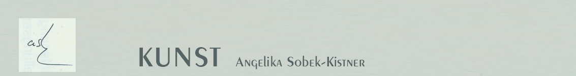 Kunst Angelika Sobek-Kistner